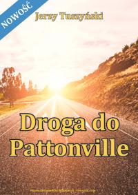 Drogha do Pattonville (nowość)